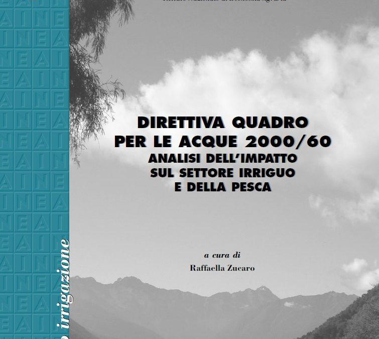 Direttiva quadro per le acque 2000/60. Analisi dell'impatto sul settore irriguo e della pesca